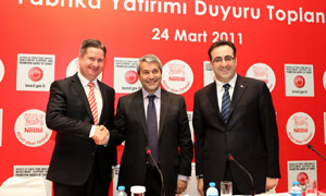 Hans-Ulrich Mayer, Managing Director for Nestlé Turkey, Nihat Ergün, Turkish Minister of Trade and Industry and İlker Aycı, President of Investment Support and Promotion Agency of Turkey (ISPAT)
