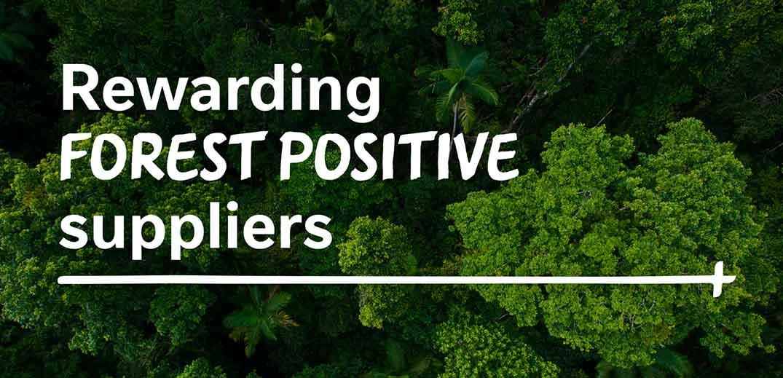 Nestlé is rewarding forest positive suppliers